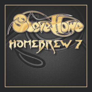 Steve Howe – Hombrew 7 release