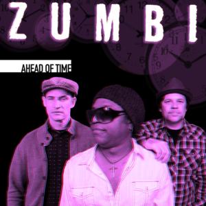 Zumbi – Ahead Of Time